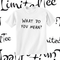 'What Do You Mean?' Limited Tee